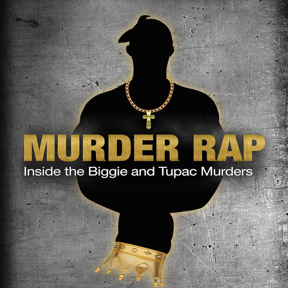 'Murder Rap: Inside The Biggie & Tupac Murders' cherche à décoder la vérité derrière les crimes