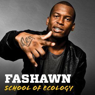 Fashawn: Vistfræðiskóli