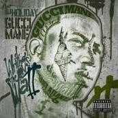 Gucci Mane - Schreiben ist an der Wand 2