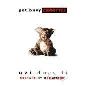 Məşğul Komitə alın - Uzi Edir: Mixtape By DJ Cheapshot