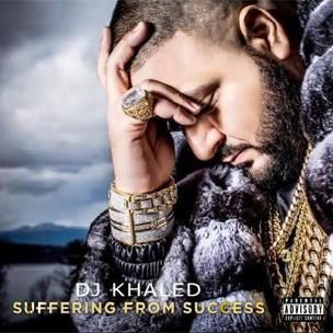 DJ Khaled 'Suffering From Success' Erscheinungsdatum, Cover Art, Tracklisting & Album Stream