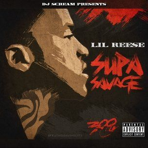 Lil Reese 'Supa Savage' Cover Art, Tracklisting, Download & Mixtape Stream