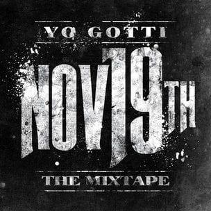 Yo Gotti '19. November: Das Mixtape 'Cover Art, Tracklisting, Download & Mixtape Stream