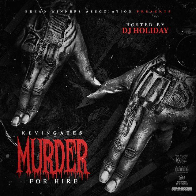 Kevin Gates 'Murder for Hire' Erscheinungsdatum, Cover Art, Tracklist, Download & Mixtape Stream
