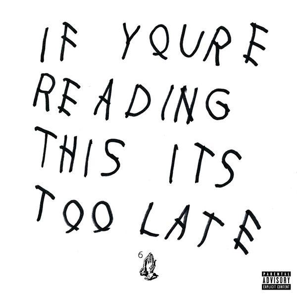 Drake 'Wenn du das liest, ist es zu spät' Album Stream, Tracklist & Cover Art