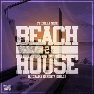 Ty Dolla $ ign 'Beach House 2' Cover Art, Tracklist, Download & Mixtape Stream