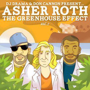 Asher Roth 'L'effet de serre Vol. 2 'Tracklist, téléchargement et mixtape Stream