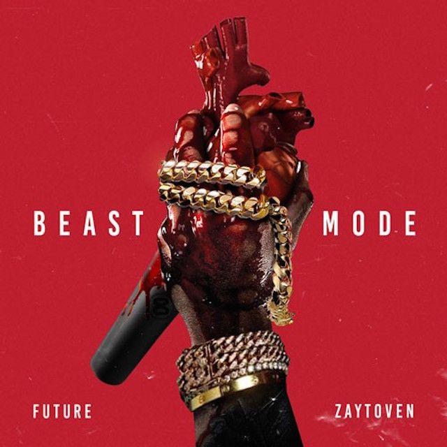 Future & Zaytoven 'Beast Mode' Erscheinungsdatum & Cover Art