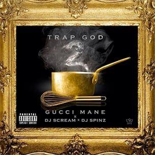 Gucci Mane 'Trap God 2' Mixtape Download & Stream
