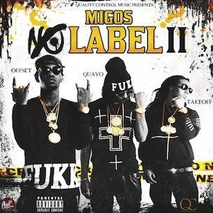 Migos 'No Label 2' Erscheinungsdatum, Cover Art, Tracklist, Download & Mixtape Stream