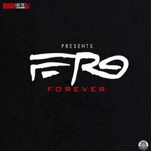 """""""$ F Ferg"""" """"Ferg Forever"""" viršelių menas, takelių sąrašas, atsisiuntimas ir """"Mixtape"""" srautas"""