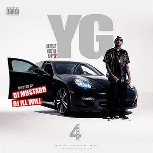 YG 'Just Re'd Up 2' Mixtape Last ned og stream