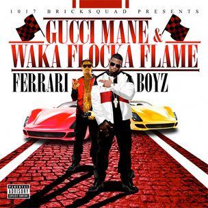Gucci Mane & Waka Flocka Alov Hazırlığı 'Ferrari Boyz,' Reveal Cover Art & Tracklist