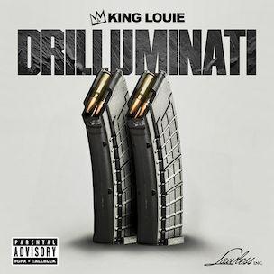 King Louie 'Drilluminati 2' Cover Art, Tracklist, Download & Mixtape Stream