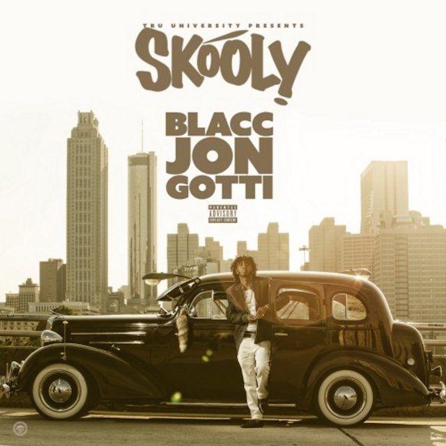 Skooly 'Blacc Jon Gotti' Erscheinungsdatum, Cover Art, Tracklist, Download & Mixtape Stream