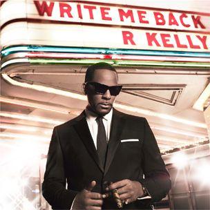 Extraits de chansons de 30 secondes `` Write Me Back '' de R. Kelly