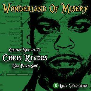 Chris Rivers 'Wonderland Of Misery' Tracklist, Download & Mixtape Stream