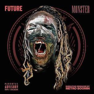 Future 'Monster' Erscheinungsdatum, Cover Art, Tracklist, Download & Mixtape Stream