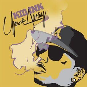 Kid Ink 'Up & Away' Cover Art, Erscheinungsdatum