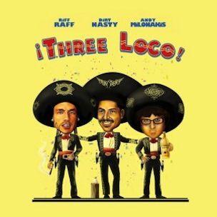 Three Loco (RiFF RaFF, Dirt Nasty, Andy Milonakis) 'Three Loco EP' Tracklist & EP Stream
