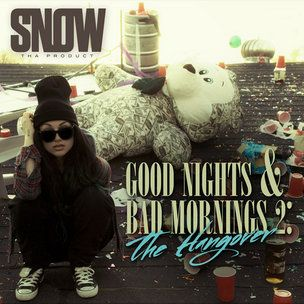 Snow Tha Product 'Good Nights & Bad Mornings 2: The Hangover' Cover Art, Tracklisting, Téléchargement & Mixtape Stream