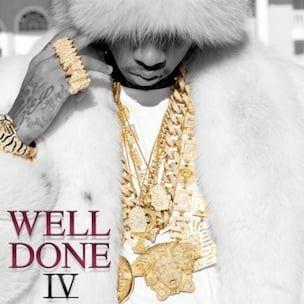 Tyga 'Well Done IV' Cover Art, Tracklist, Download & Mixtape Stream