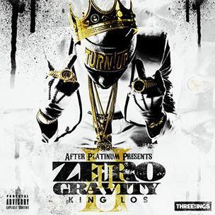 King Los - Zero Gravity 2 (Mixtape)