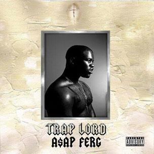 A $ AP Ferg - Trap Lord