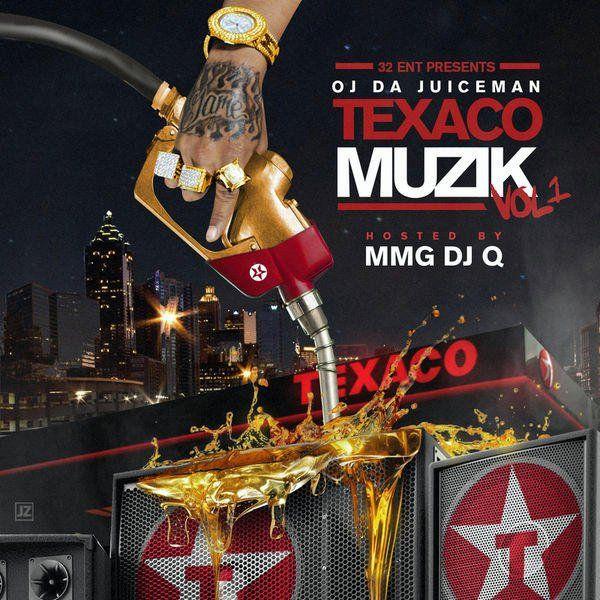 OJ Da Juiceman - Texaco Muzik Vol.1