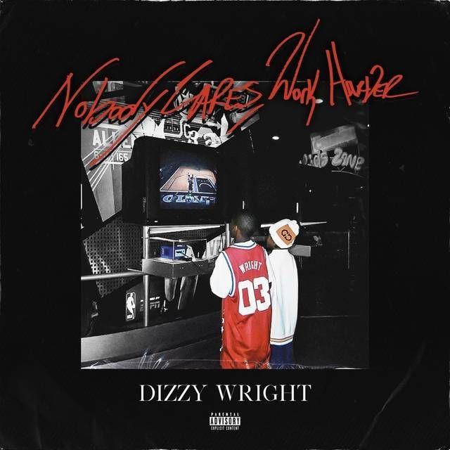 Gjennomgang: Dizzy Wright slipper kvalitetsstyrt motivasjon om ingen bryr seg, arbeid hardere