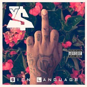 Ty Dolla $ ign - Gebärdensprache (Mixtape)
