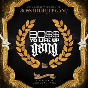 Young Jeezy, Doughboyz Cashout & YG - Boss Yo Life Up Gang (Critique Mixtape)