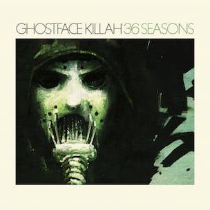 Гхостфаце Киллах - 36 сезона