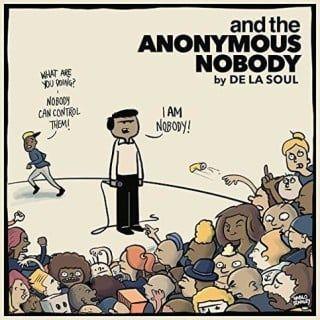 De La Soul - und The Anonymous Nobody Review