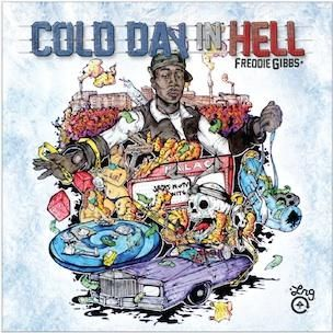 Freddie Gibbs - Cold Day In Hell (Critique Mixtape)
