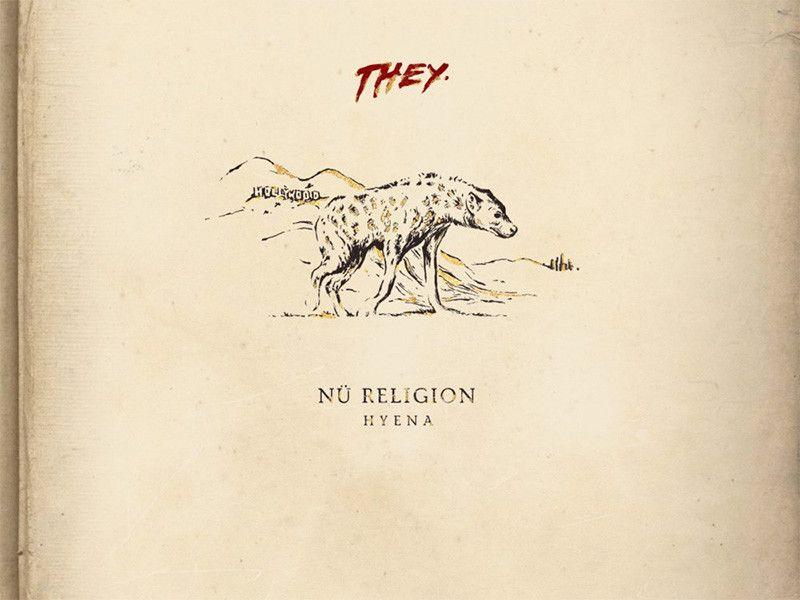 Rezension: Nü Religion: Hyäne wird die # Wolfpac-Mitgliedschaft von THEY. verzehnfachen
