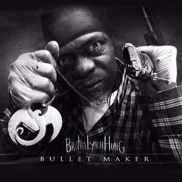 Brotha Lynch Hung - Bullet Maker