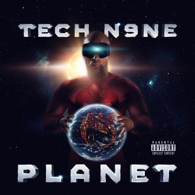 Xülasə: Tech N9ne 'Planet' ilə Orbitdədir