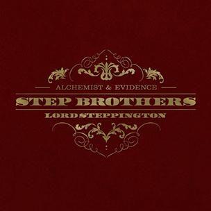 Stiefbrüder (Evidence & Alchemist) - Lord Steppington