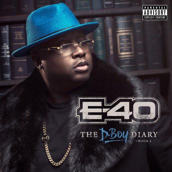Gjennomgang: Selvfølgelig har E-40s 'D-Boy Diary' for mange sanger, men det smeller fortsatt