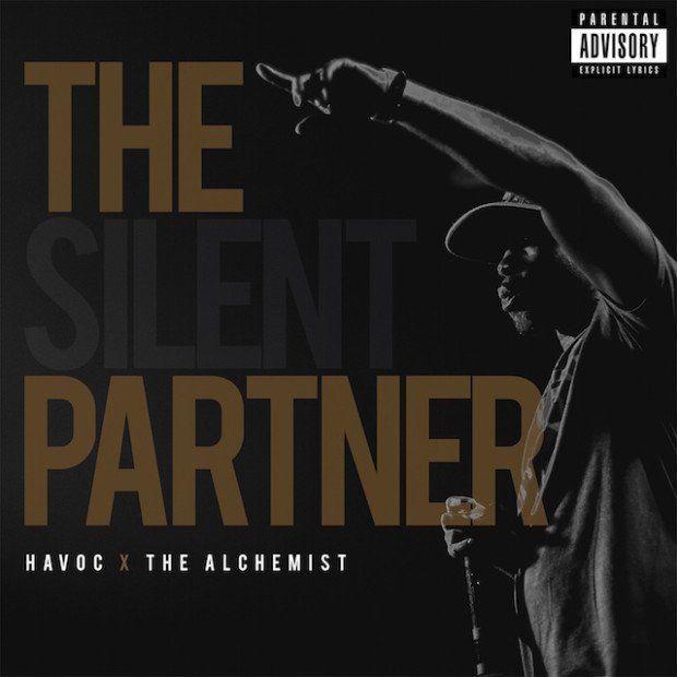 Havoc & Alchemist - The Silent Partner Review