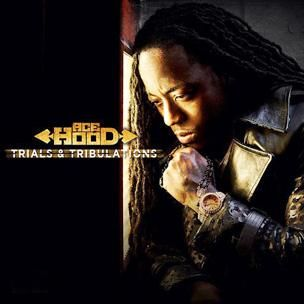 Ace Hood - Essais et tribulations