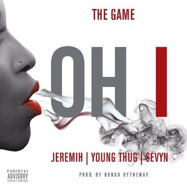 Das Spiel packt Young Thug, Sevyn & Jeremih für 'OH I' Jam