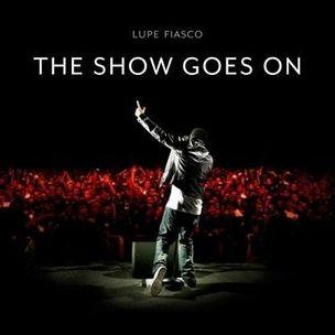 Lupe Fiasco - Showet fortsetter