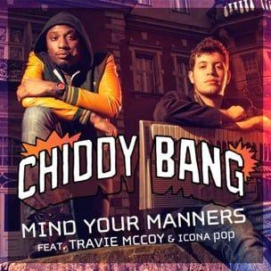 Chiddy Bang f. Travie McCoy & Icona Pop - Achten Sie auf Ihre Manieren Rmx