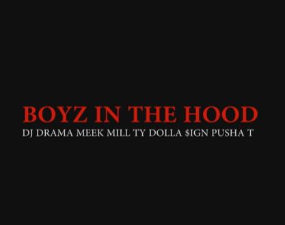 DJ Drama abandonne «Boyz In The Hood» f. Meek Mill, Ty Dolla $ ign et Pusha T