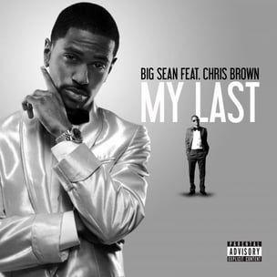 Big Sean f. Chris Brown - My Last [Prod. Ingen ID.]