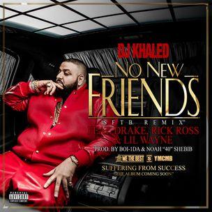 DJ Khaled f. Drake, Rick Ross og Lil Wayne - Ingen nye venner [Prod. Boi-1da & 40]