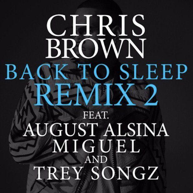 Chris Brown lässt Monster Remix von 'Back To Sleep' mit August Alsina, Miguel & Trey Songz fallen